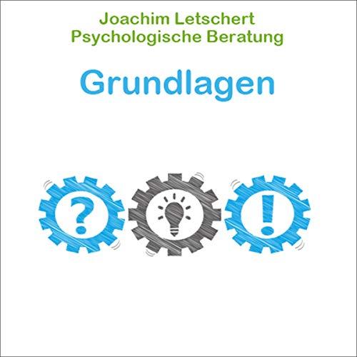 Psychologische Beratung - Grundlagen Titelbild