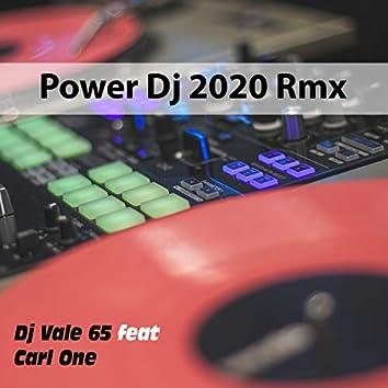 Power Dj 2020 Rmx (feat. Carl One)