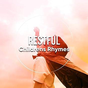 # Restful Childrens Rhymes