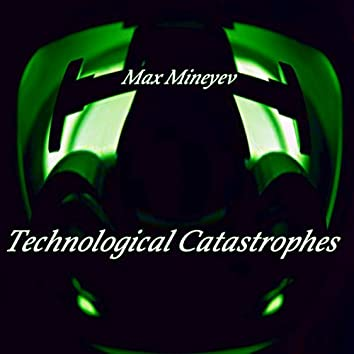 Technological Catastrophes