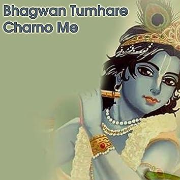 Bhagwan Tumhare Charno Me