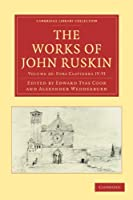 The Works of John Ruskin 2 Part Set: Volume 28, Fors Clavigera IV-VI (Cambridge Library Collection - Works of John Ruskin)