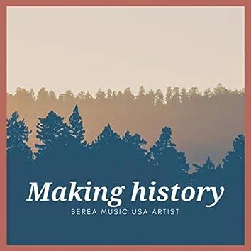 Making History (feat. Annie Meza, Arlene Avila, Bani Pineda, Elsa Figueroa, Gerson Elí, Jared Morales, Karen Hinojosa, Kibsaim Escarcega, Naomi Meza, Sadrach Cajero & Sandra Meza)