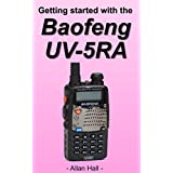 Getting Started with the Baofeng UV-5RA (English Edition)