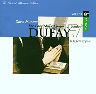 Dufay: Se La Face Ay Pale, The Early Music Of London David Munrow Edition