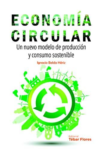 Economía circular (Spanish Edition)