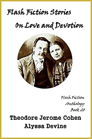 Flash Fiction Stories On Love and Devotion