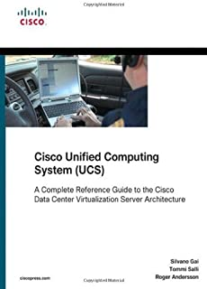 By Silvano Gai - Cisco Unified Computing System (UCS) (Data Center): A Complete Reference Guide to the Cisco Data Center Virtualization Server Architecture (Networking Technology Series) (1st Edition) (5.2.2010)