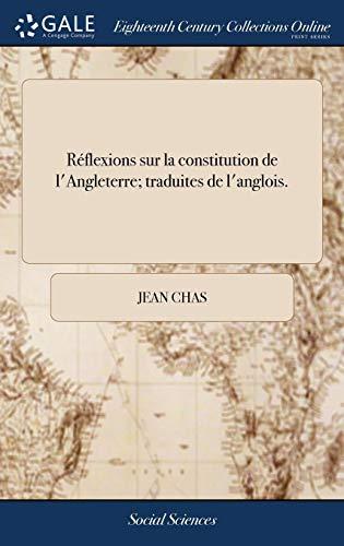 Réflexions Sur La Constitution De L'angl