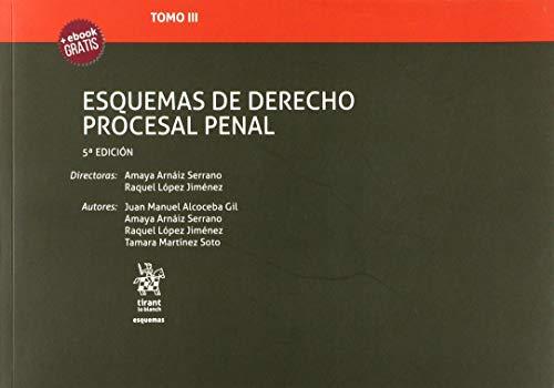 Tomo III Esquemas de Derecho Procesal Penal 5ª Edición 2019