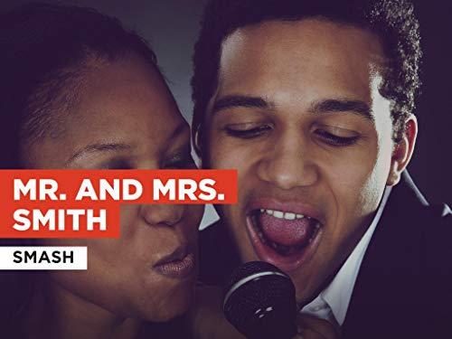Mr. and Mrs. Smith im Stil von Smash
