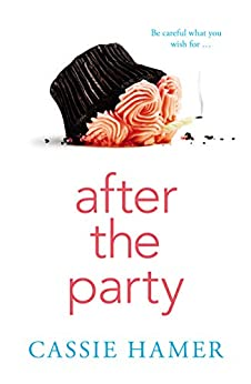 After the Party by [Cassie Hamer]
