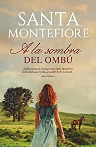 A la sombra del ombú par Santa Montefiore