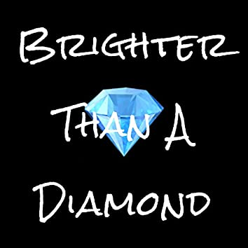 Brighter Than a Diamond (Deluxe Edition)