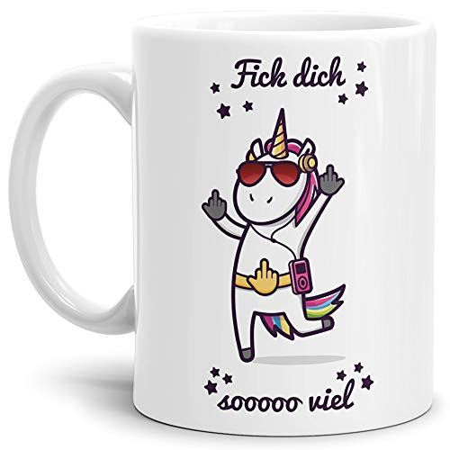 Tassendruck Einhorn-Tasse mit Spruch Fick Dich so Viel - Unicorn/Geschenk-Idee/Witzig/Lustig/Mug/Cup - Qualität Made in Germany