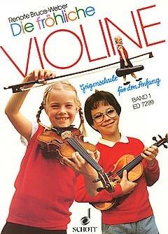 DIE FROEHLICHE VIOLINE 1 - arrangiert für Violine [Noten / Sheetmusic] Komponist: BRUCE WEBER RENATE