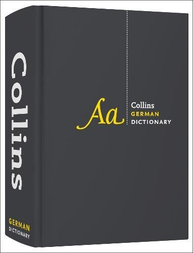 Collins German Dictionary Complete and Unabridged Edition (Collins Complete and Unabridged)