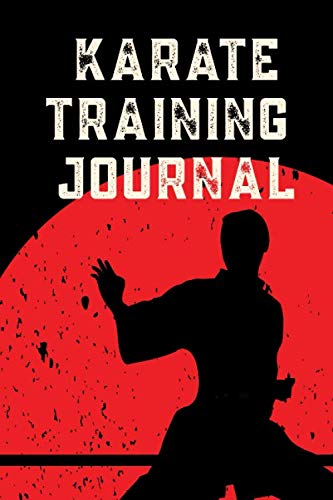 Karate Trainigs Journal: Your Karate Do