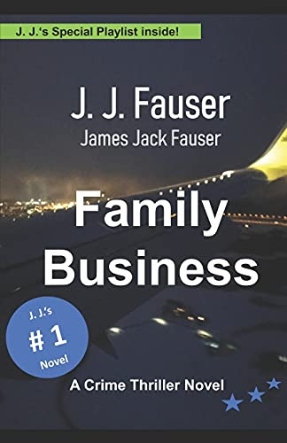 FAMILY BUSINESS: A Crime Thriller Novel