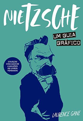 Nietzsche: Um guia gráfico