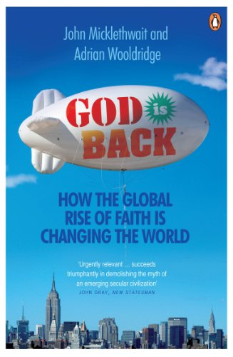 God is Back: How the Global Rise of Faith is Changing the World [Lingua Inglese]