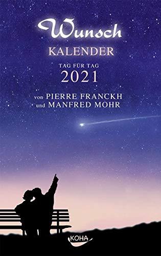 Wunschkalender 2021: Tag für Tag 2021