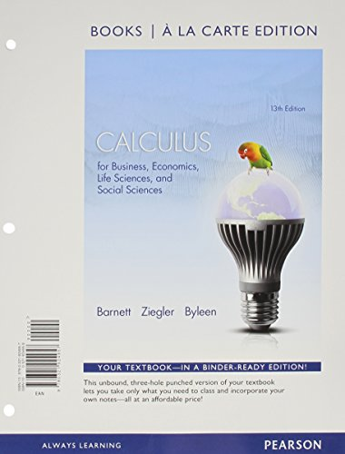 Calculus for Business, Economics, Life Sciences and Social Sciences Books a la Carte Edition Plus New Mylab Math with Pearson Etext -- Access Card Package