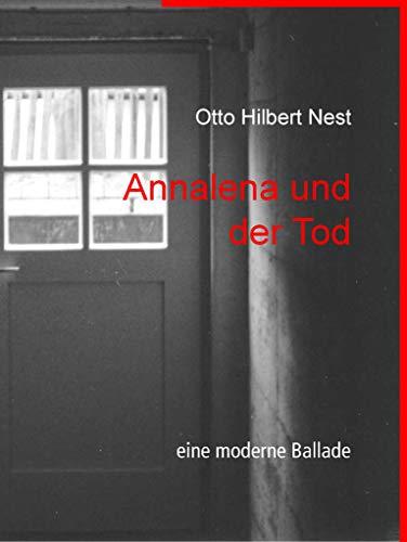 Annalena und der Tod: eine moderne Ballade (German Edition)
