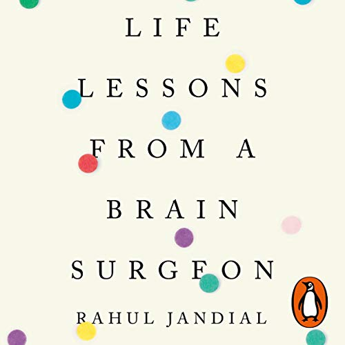 Life Lessons from a Brain Surgeon cover art
