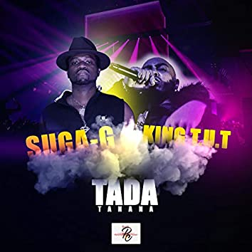 Tada (Tanana) [feat. King T.U.T.]