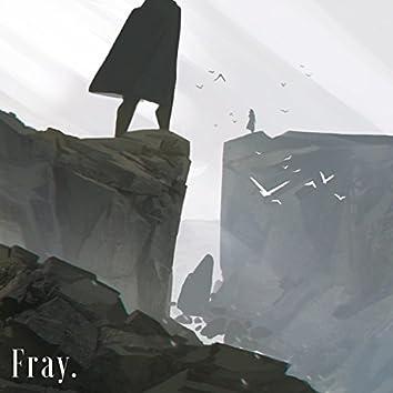 Fray.