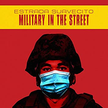 Military in the Streets