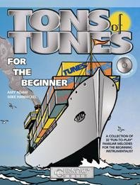 TONS OF TUNES FOR THE BEGINNER - arrangiert für Trompete - mit CD [Noten / Sheetmusic] Komponist: ADAM AMY + HANNICKEL MIKE