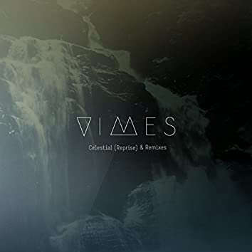 Celestial (Reprise) & Remixes