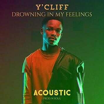 Drowning in My Feelings (Acoustic)
