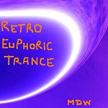 Retrospective Trance Euphoria