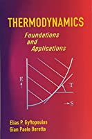Thermodynamics: Foundations and Applications (Dover Civil and Mechanical Engineering)