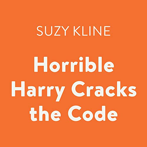 Horrible Harry Cracks the Code                   By:                                                                                                                                 Suzy Kline                               Narrated by:                                                                                                                                 Joshua Swanson                      Length: 43 mins     Not rated yet     Overall 0.0