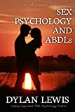 Sex, Psychology and ABDLs