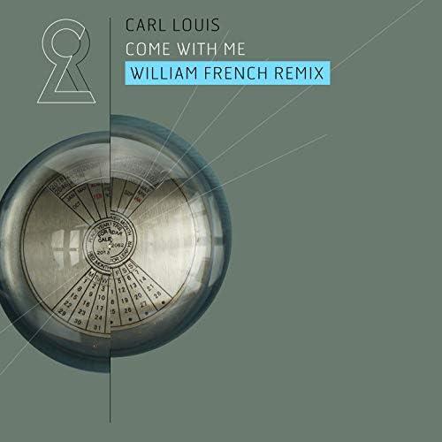 Carl Louis feat. William French & Frøder