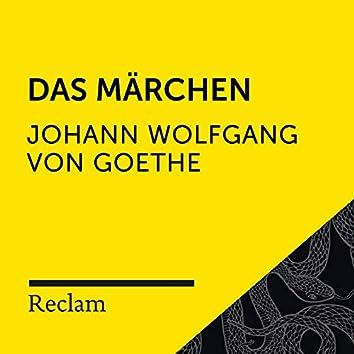Goethe: Das Märchen (Reclam Hörbuch)