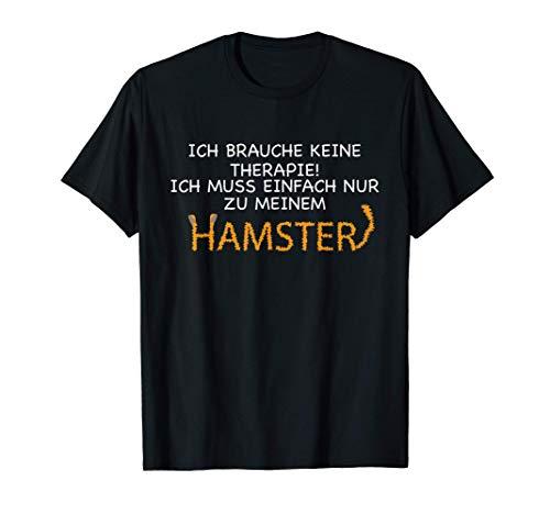 Teddyhamster & Hamster Design Spruch | Hamsterbesitzer T-Shirt