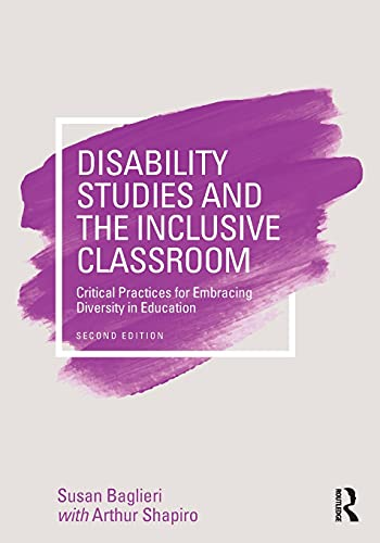 Compare Textbook Prices for Disability Studies and the Inclusive Classroom: Critical Practices for Embracing Diversity in Education 2 Edition ISBN 0001138188271 by Baglieri, Susan