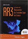 RR3 - Le dossier des Rencontres du Troisième Type en France de Julien Gonzalez ( 31 août 2014 ) - Le Temps Présent (31 août 2014) - 31/08/2014