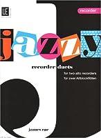 Jazzy Recorder Duets: fuer 2 Altblockfloeten. Spielpartitur.