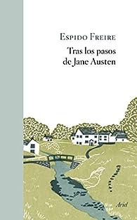 Tras los pasos de Jane Austen par Espido Freire