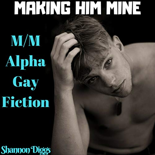 Making Him Mine audiobook cover art