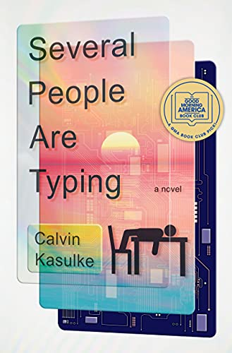 Several People Are Typing: A Novel