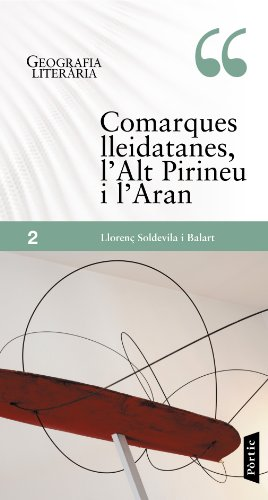 Comarques Lleidatanes, L'alt Pirineu I L'aran (Geografia literària)