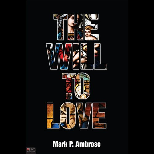 The Will to Love cover art